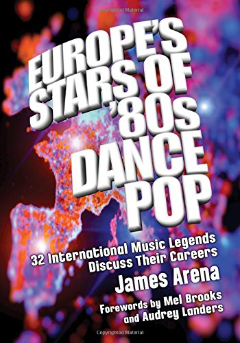 Europe's Stars Of '80s Dance Pop: 32 International Music Legends Discuss Their Careers