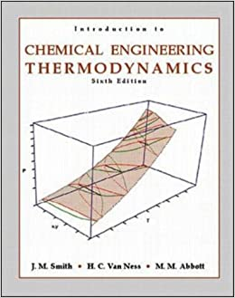 Introduction to chemical engineering thermodynamics jm smith introduction to chemical engineering thermodynamics jm smith hendrick c van ness michael m abbott 9780070083042 amazon books fandeluxe Choice Image