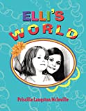 Elli's World, Priscilla Langston McInville, 1436332559