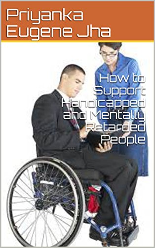 How to Support Handicapped and Mentally Retarded People