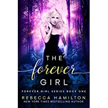 The Forever Girl (The Forever Girl Series Book 1)