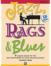 Jazz, Rags & Blues, Book 5: 8 Original Pieces for the Later Intermediate to Early Advanced Pianist