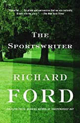 The Sportswriter: Bascombe Trilogy (1) (Vintage Contemporaries)