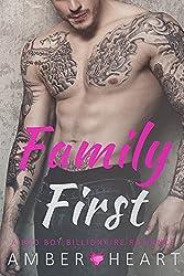 Family First: A Bad Boy Billionaire Romance