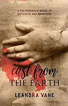 Cast From the Earth by [Vane, Leandra]