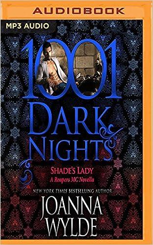 Shades Lady: A Reapers MC Novella (1001 Dark Nights): Amazon.es: Joanna Wylde, Tatiana Sokolov, Sean Crisden: Libros en idiomas extranjeros