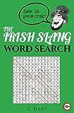 Irish Slang Wordsearch: Sure 'tis great