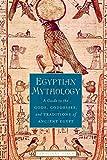Egyptian Mythology: A Guide to the