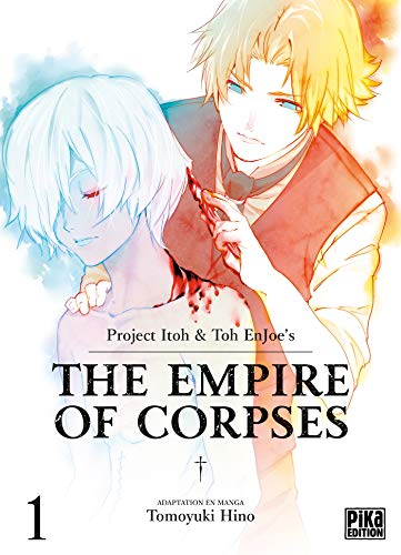 The Empire of Corpses T01 (French Edition)