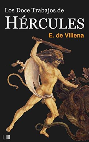Descargar Libro Los Doce Trabajos De Hércules De Enrique Enrique De Villena