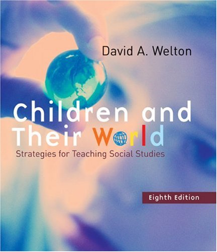 Children and Their World: Strategies for Teaching Social Studies