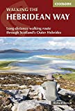 The Hebridean Way: Long-Distance Walking Route Through Scotland's Outer Hebrides (British Long Distance)