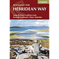 The Hebridean Way: Long-Distance Walking Route Through Scotland's Outer Hebrides (British Long Distance)