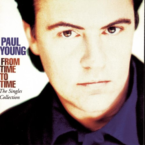 Paul Young - Top 100 Hits Of 1985 - Zortam Music