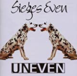Uneven by Sieges Even