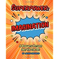 Image for Superpower: IMAGINATION: A Book with Pictures Only You Can See