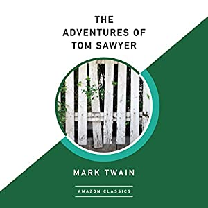 The Adventures of Tom Sawyer | Livre audio Auteur(s) : Mark Twain Narrateur(s) : Dick Hill