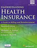 Bundle: Understanding Health Insurance: A Guide to Billing and Reimbursement 13th +Premium Web Site 2 terms (12 months) Printed Access Card + ... for MindTap Medical Insurance & Coding 2 ter