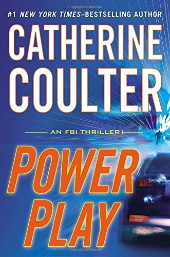 Power Play (An FBI Thriller) by Catherine Coulter (2014-07-08)