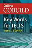 Key Words for IELTS - Starter, Nick S. Brieger and HarperCollins UK Staff, 0007365454
