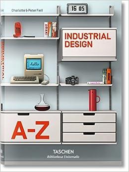 El diseño industrial de la A a la Z Bibliotheca Universalis ...