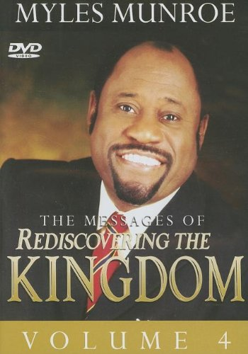 Rediscovering the Kingdom, Vol. 4 by Destiny Image Publishers