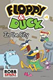 img - for Floppy & Duck: In The City book / textbook / text book