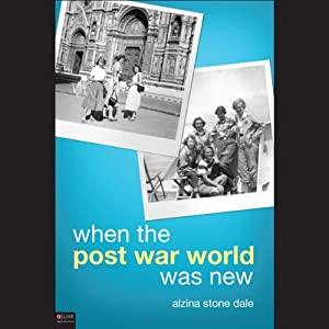 When the Post War World Was New Audiobook