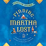 The Finding of Martha Lost | Caroline Wallace