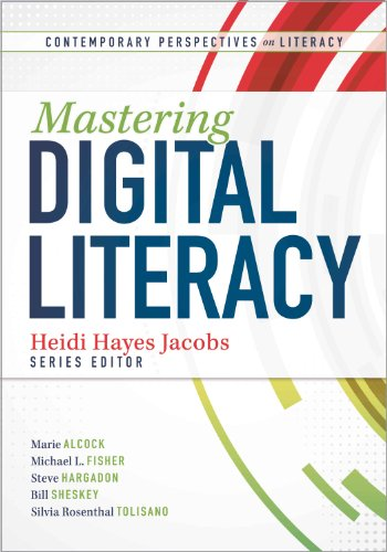 Mastering Digital Literacy (Contemporary Perspectives on Literacy)