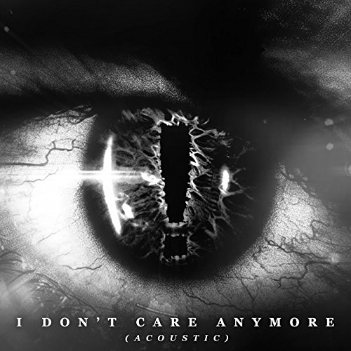 i-dont-care-anymore-acoustic