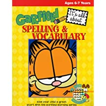 Garfield: It's All about Spelling and Vocabulary (6-7 years)