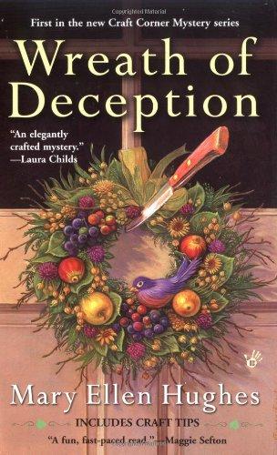 Wreath of Deception (A Craft Corner Mystery)