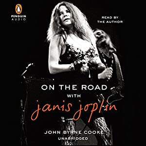 On the Road with Janis Joplin Audiobook