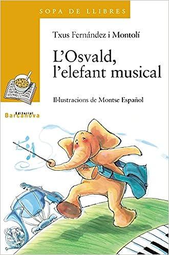 Resultat d'imatges de imatges novel·la l'osvald l'elefant musical