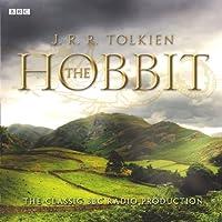 The Hobbit (Dramatised) Radio/TV von J. R. R. Tolkien Gesprochen von:  uncredited