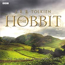 The Hobbit (Dramatised) Radio/TV Program by J. R. R. Tolkien Narrated by Paul Daneman, Anthony Jackson, Heron Carvic