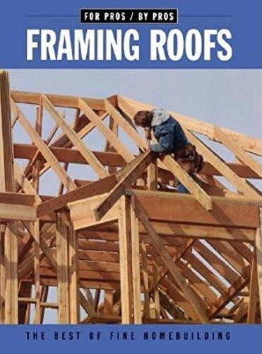 Framing Roofs: with Larry Haun (Fine Homebuilding DVD Workshop) by Editors of Fine Homebuilding (2001) Paperback