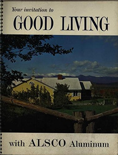 your-invitation-to-good-living-with-alsco-aluminum