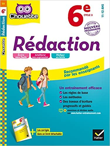 Collection Chouette - Francais: Redaction 6e (11-12 Ans)