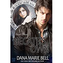 Hecate's Own (Heart's Desire Book 2)