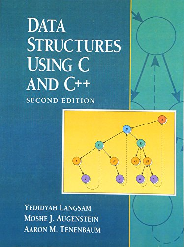 Data Structures Using C and C++ (2nd Edition) by Pearson