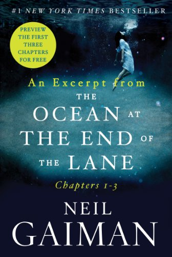 An Excerpt from The Ocean at the End of the Lane: Chapters 1 - -