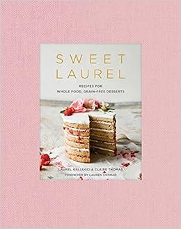 paleo dessert recipes glutenfree dairyfree delicious dessert recipes paleo diet cookbook volume 4