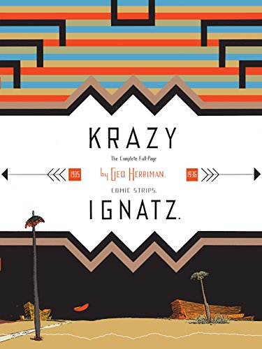 Krazy & Ignatz: 1935-1936 -  A Wild Warmth of Chromatic Gravy
