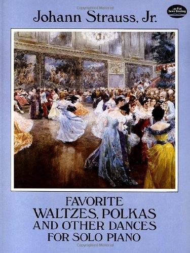 Favorite Waltzes, Polkas and Other Dances for Solo Piano (Dover Music for -