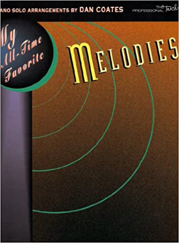 my all time favorite melodies my all time favorite series