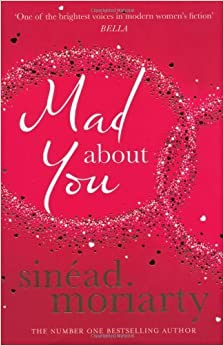 Mad About You by Moriarty, Sinead (2013)