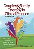 Couples and Family Therapy in Clinical Practice 5e