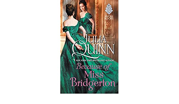 Because of Miss Bridgerton (English Edition) eBook: Julia Quinn: Amazon.es: Tienda Kindle